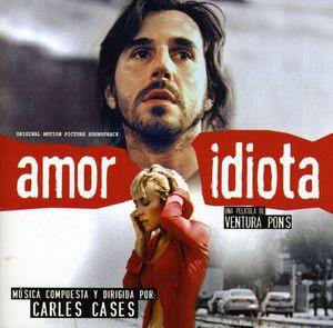 Amor Idiota [Import]