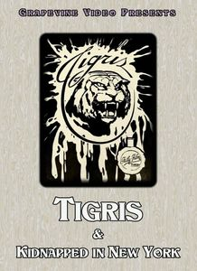 Tigris /  Kidnapped In New York