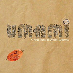First Taste of Umami Quartet
