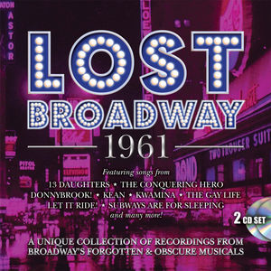 Lost Broadway 1961: Broadway's Forgotten & Obscure Musicals /  Various [Import]