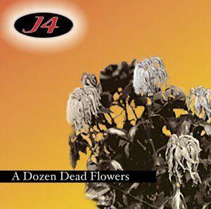 Dozen Dead Flowers