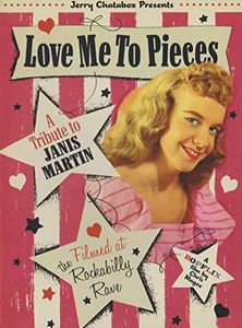 Love Me To Pieces: A Tribute To Janis Martin
