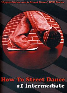 How to Street Dance: Volume 1