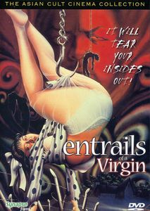 Entrails of the Virgin