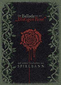 Die Ballade Von Der Blutigen Rose [Import]