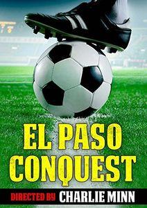 El Paso Conquest