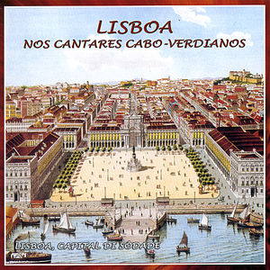 Lisbon in the Capeverdian Songs
