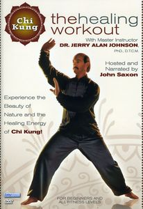 Chi Kung: Healing Workout With Dr. Jerry Alan Johnson