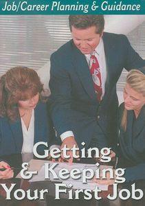 Getting-Keeping First Job