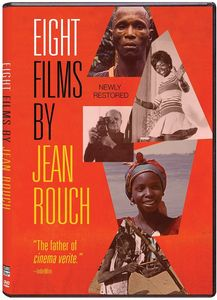 Eight Films by Jean Rouch