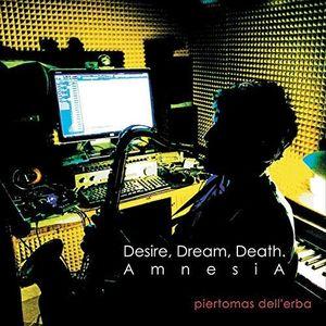 Desire Dream Death: Amnesia