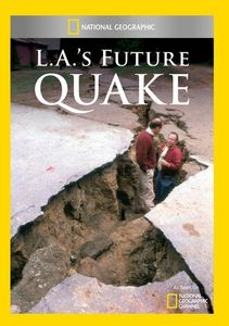 L.A.'s Future Quake