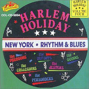 Harlem Holiday: New York Rhythm and Blues, Vol.4