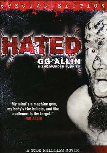 Hated: GG Allin and the Murder Junkies (Special Edition)
