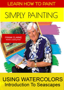 Learn How to Paint: Simply Painting Using Watercolors & AnIntroduction to Landscapes