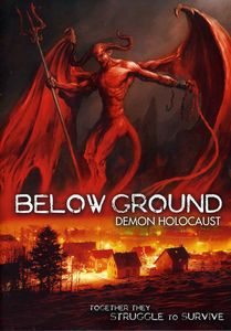 Below Ground: Demon Holocaust