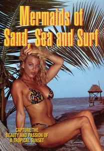 Mermaids Of Sand, Sea, And Surf