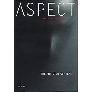 Volume 3: The Artist As Content
