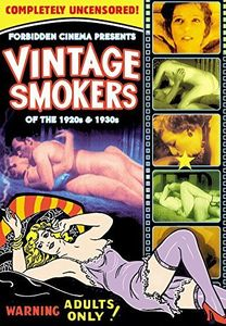 Forbidden Cinema Presents Vintage Smokers of the 1920s & 1930s