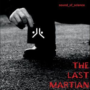 The Last Martian (Remixes) EP