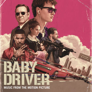 Baby Driver (Music From the Motion Picture) [Explicit Content] , Various Artists