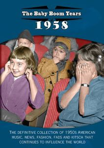 The Baby Boom Years: 1958