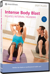 Intense Body Blast: Pilates Interval Training, Level 3