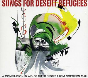 Songs For Desert Refugees