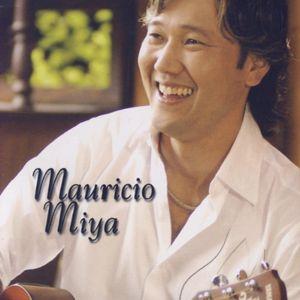 Mauricio Miya [Import]