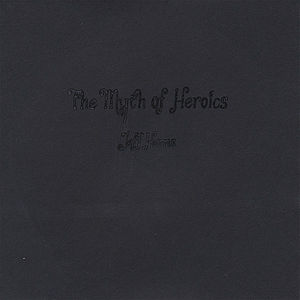 Myth of Heroics
