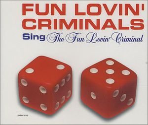 Fun Lovin' Criminal /  Grave (Remixes)