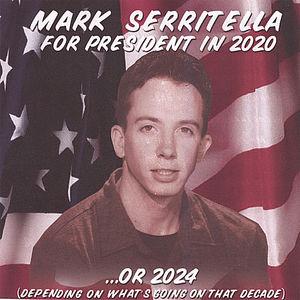 Mark Serritella for President in 2020