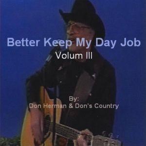 Better Keep My Day Job 3