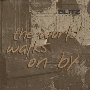 World Walks on By