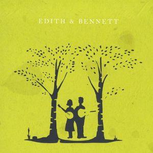 Edith & Bennett