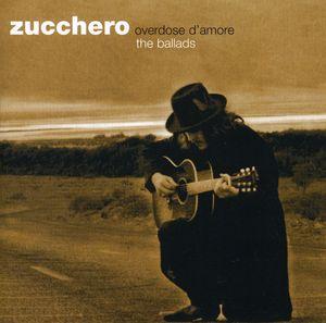 Overdose D'Amore (The Ballads)