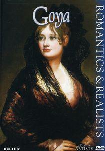 The Great Artists: Romantics & Realists: Goya