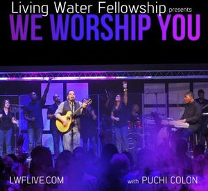 We Worship You (Live) [Feat. Puchi Colon]