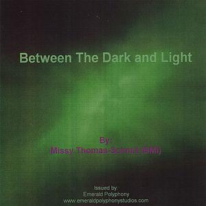 Between the Dark & Light
