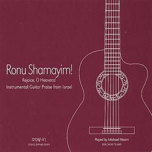 Nissim, Michael : Ronu Shamayim-Rejoice O Heavens!