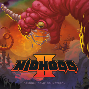 Nidhogg II (Official Soundtrack)