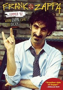 Summer '82: When Zappa Came To Sicily