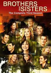 Brothers and Sisters: The Complete Third Season