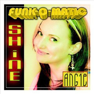 Shine Featuring Angie