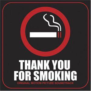Thank You for Smoking (Original Soundtrack)