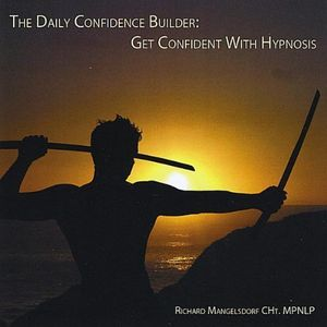 Daily Confidence Builder: Get Confident with Hypno