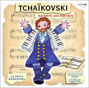 Tchaikovsky: Raconte Aux Enfants