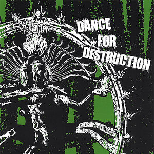 Dance for Destruction