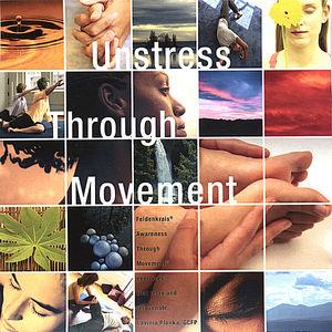 Unstress Through Movement