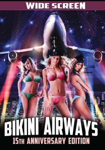 Bikini Airways - 15th Anniversary Edition